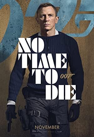 Не время умирать  No Time to Die