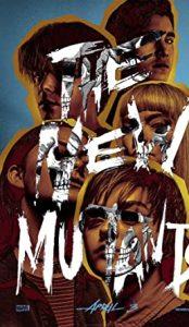 Новые мутанты  The New Mutants