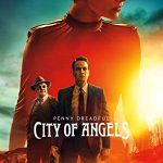Страшные сказки: Город ангелов (Penny Dreadful: City of Angels) 1 сезон