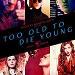Слишком стар чтобы умирать молодым