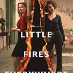 И повсюду тлеют пожары (Little Fires Everywhere) 1 сезон