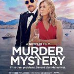 Загадочное убийство (Murder Mystery 2019)