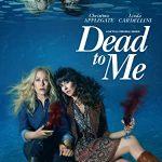 Мертв для Меня (Dead to Me)