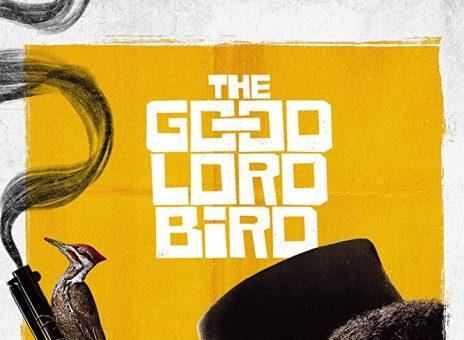 Птица доброго Господа (The Good Lord Bird)