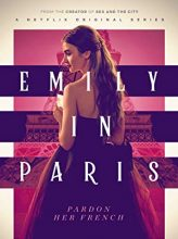 Эмили в Париже (Emily in Paris)