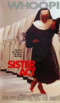 Сестричка, действуй (Sister Act)