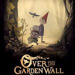 По ту сторону изгороди (Over the Garden Wall)